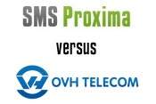 SMS OVH vs SMS Proxima